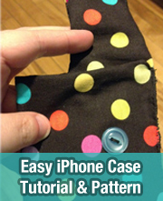 Easy iPhone Case Tutorial & Pattern