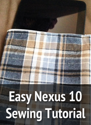 Nexus 10 Sewing Tutorial