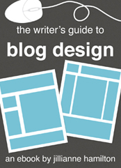 The Writer's Guide to Blog Design
