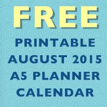 FREEBIE: Printable August 2015 A5 Planner Calendar
