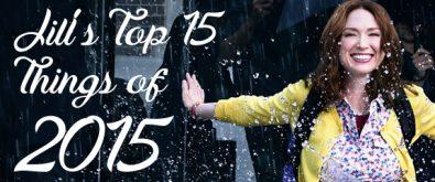 jills-top-15-things-of-2015