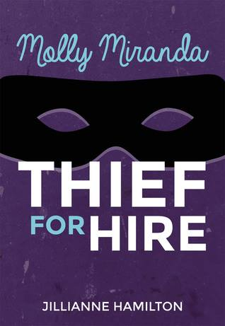 Molly Miranda: Thief for Hire