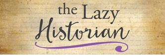 The Lazy Historian