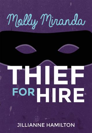 Molly Miranda: Thief for Hire