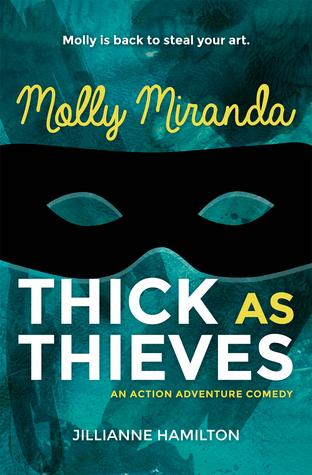 Molly Miranda: Thick as Thieves