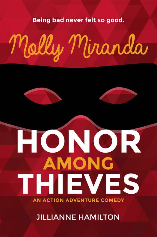 Molly Miranda: Honor Among Thieves