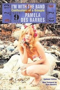 "Review: ""I'm With the Band: Confessions of a Groupie"" by Pamela Des Barres"