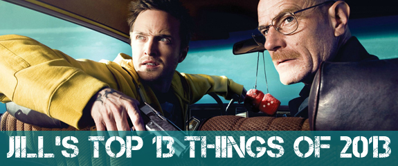 Jill's Top 13 Things of 2013