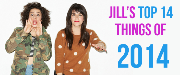 Jill's Top 14 Things of 2014