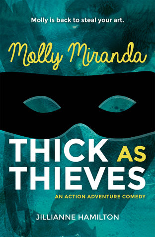 Molly Miranda: Thick as Thieves