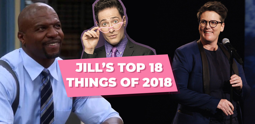 Jill's Top 18 Things of 2018