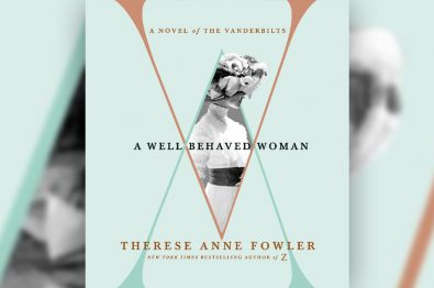 review-a-well-behaved-woman-by-therese-anne-fowler