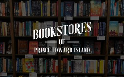Every Bookstore on Prince Edward Island (Updated!)