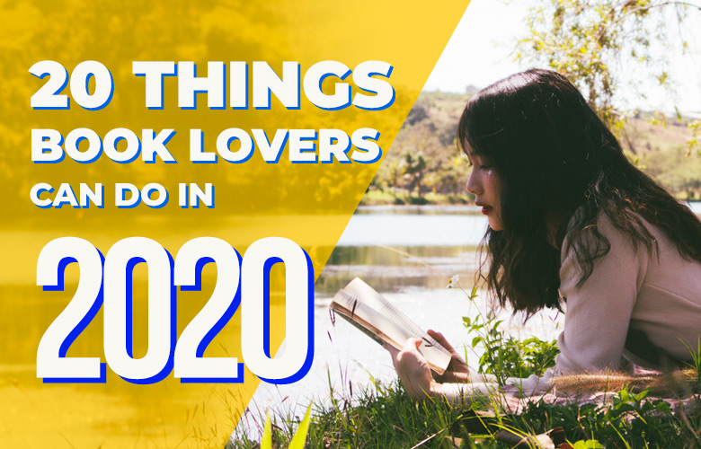 20 Things Book Lovers Can Do in 2020