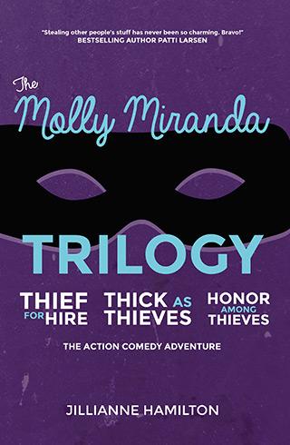 molly miranda: thief for hire trilogy - jillianne hamilton