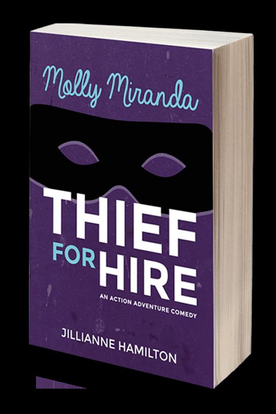 molly miranda: thief for hire by jillianne hamilton