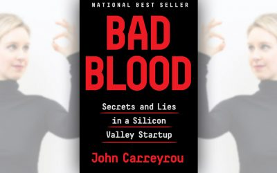 Review: Bad Blood: Secrets and Lies in a Silicon Valley Startup