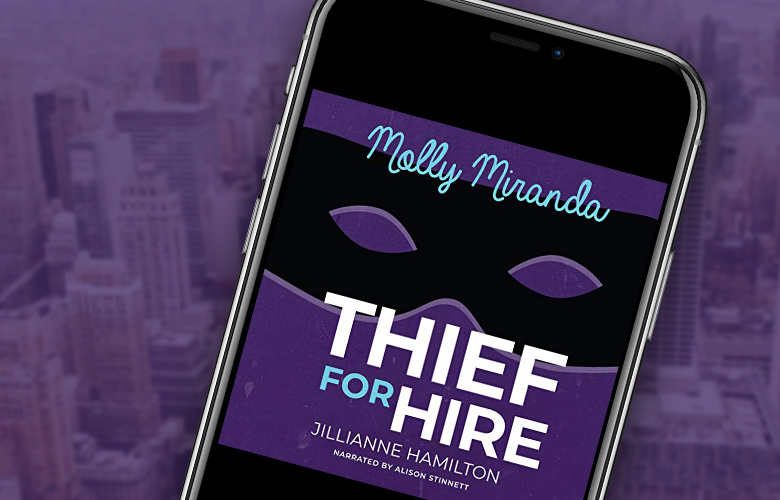 Molly Miranda: Thief for Hire is Now on Audiobook!